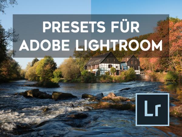 Presets für Adobe Lightroom