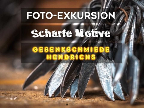 Foto-Exkursion Scharfe Motive