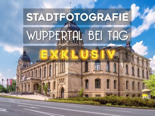 Fototour Wuppertal bei Tag - Exklusiv